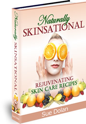 Naturally Skinsational Rejuvenating Skin Care Recipes